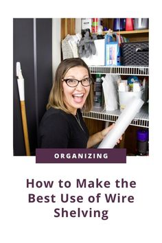 Learn How To Keep Things From Falling Through Wire Shelving with tips from a professional organizer who has created the best trick!