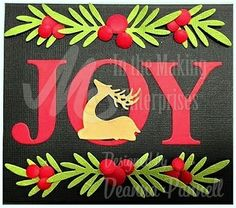 Easy card with Dee's Distinctively Dies. Wreath Builder, Deer 2, Joy and Mini Circles.
