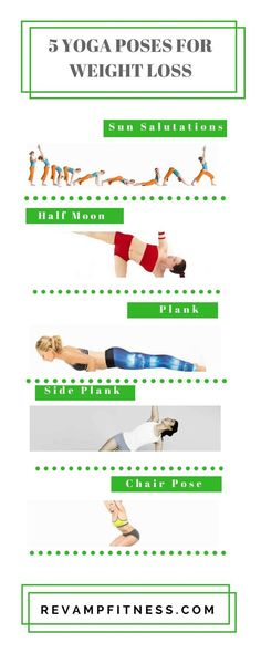 Must try these ! Best yoga poses for weight loss! Maximize your results with these yoga poses for fat loss! VISIT http://revampfitness.com for more! #yoga #weightloss