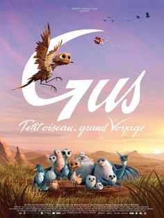 "Gus:  petit oiseau, grand voyage (France/Belgium 2015 (English title: Gus: Little Bird, Big Trip) An orphaned bird, terrified to move out of his comfort zone, finds himself leading a flock of birds to migrate to Africa for the winter, with a new itinerary to avoid the fearsome ""iron bird"" which threatens the skies. The animation is delightful and bird youngsters are particularly cute.  2.6 stars"
