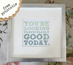 jk jk: Looking Good (Free Printable) Yep. Wanna do this for the bathroom!