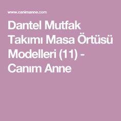 Dantel Mutfak Takımı Masa Örtüsü Modelleri (11) - Canım Anne