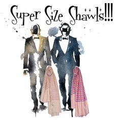 """Super Size Shawls!!!"" by lipika-bajaj on Polyvore"