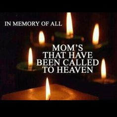 Remembering our Mothers this All Saints/All Souls Day November 1-2.