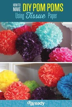 DIY Tissue Paper Poms Make Great Decorations | Cheap And Easy Party Decorations by DIY Ready at http://diyready.com/how-to-make-diy-tissue-paper-pom-poms/