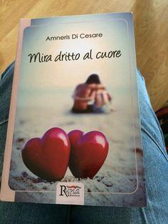 Mira dritto al cuore di Amneris Di Cesare
