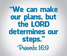 We can make our plans, but the Lord determines our steps. Proverbs 16:9 #cdff #christiandating #onlinedating #christianquotes #proverbs