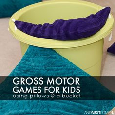 8 gross motor activities for kids using pillows & a bucket - great boredom buster ideas from And Next Comes L