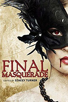 Final Masquerade by [Lycan Valley Press]
