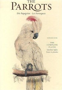 Edward Lear, Parrots: The Complete Plates [Hardcover]