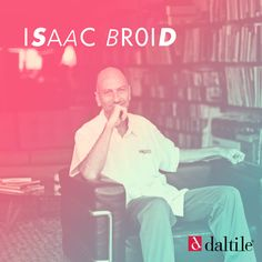 Isaac Broid es un arquitecto mexicano que estudió en la Universidad Iberoamericana. Algunas de sus principales obras son las oficinas de Telcel y la remodelación del edificio del Centro de la Imagen, en la CDMX.