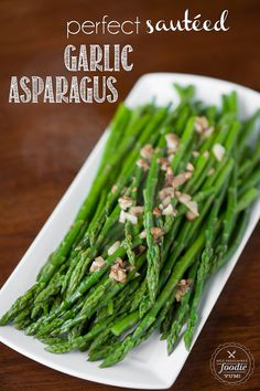 In less than ten minutes, you can make the most delicious Perfect Sauteed Garlic Asparagus. It is the easiest and tastiest spring vegetable side dish.