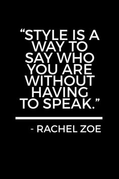 The nine best fashion quotes of all time