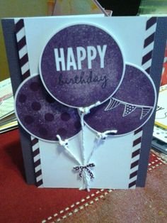 Three balloon card I Card, Stampin Up, Balloons, Card Making, Happy Birthday, Invitations, Friends, Happy Brithday, Amigos