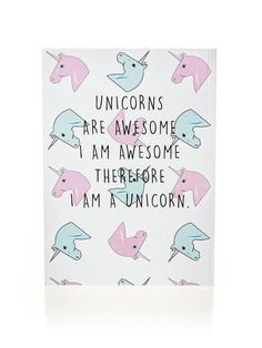 """This <a href=""""http://shop.nylon.com/products/unicorns-are-awesome-notebook"""" target=""""_blank"""">notebook</a> that's literally YOU:"""