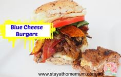 Blue Cheese Burgers | Stay at Home Mum