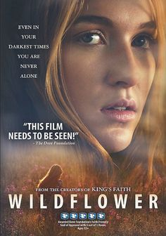 Checkout the movie 'Wildflower' on Christian Film Database: http://www.christianfilmdatabase.com/review/wildflower/