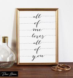 Wanddeko - Poster Kunstdruck Spruch / All of me  - ein Designerstück von dearhome-de bei DaWanda