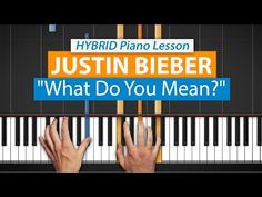 "How To Play ""What Do You Mean?"" by Justin Bieber 