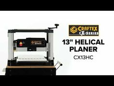Buy 13in. Helical Planer 2 Speeds Craftex Cx S at Busy Bee Tools