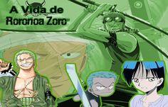 A Vida de Zoro: Promessas, Espadas e Batalhas - Tripulantes da Luz