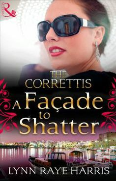 Buy A Facade To Shatter by Lynn raye Harris and Read this Book on Kobo's Free Apps. Discover Kobo's Vast Collection of Ebooks and Audiobooks Today - Over 4 Million Titles! Lynn Raye Harris, Romance Books, Fiction Books, First Night, Happily Ever After, Sicily, Book Series, Facade, Jackson