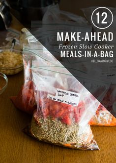 12 Make-Ahead Frozen Slow Cooker Meals | HelloNatural.co Have to try - interested in the lentil/veggie ones