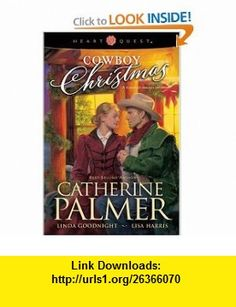 Cowboy Christmas A Ranchers Heart/Undercover Cowboy/The Outlaws Gift (HeartQuest Anthology) (9780842381208) Catherine Palmer, Linda Goodnight, Lisa Harris , ISBN-10: 0842381201  , ISBN-13: 978-0842381208 ,  , tutorials , pdf , ebook , torrent , downloads , rapidshare , filesonic , hotfile , megaupload , fileserve