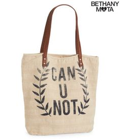 Can U Not Tote - Bethany Mota Collection
