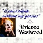 Εμείς συμφωνούμε απόλυτα με τη #VivianneWestwood Εσείς? #glasses #quote #quotes #saying  #decemberphotochallenge #opticametaxas #style #fashion