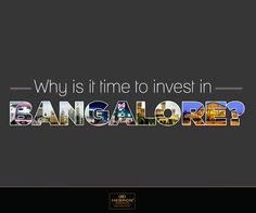 When it comes to real estate investment, Bangalore has several advantages over others. With a favourable administrative and law and order, the city also boasts excellent infrastructure for telecommunications, electronics, education, consumer as well as basic utilities like electricity, water and housing.