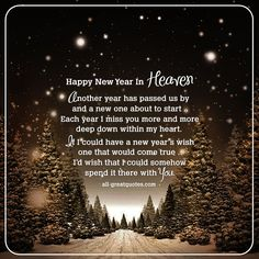 Happy New Year In Heaven - Another year has passed us by and a new one about to start, each year I miss you more and more, deep down within my heart. New Years In Heaven Card Missing Someone In Heaven, Loved One In Heaven, Missing My Son, Birthday Wishes For Son, Birthday In Heaven, Happy Birthday, Birthday Nails, Birthday Bash, Miss You Daddy