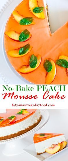 No-Bake Peach Mousse Cake - with video recipe by Tatyana's Everyday Food