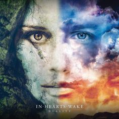 In Hearts Wake // Duality