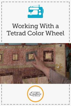 Working with a Tetrad Color Wheel - Quilting Video