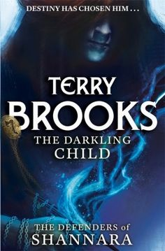 Review: The Darkling Child by Terry Brooks | book'd out