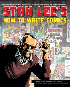 Stan Lee reveals how to write for comics!