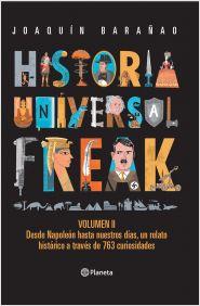 Historia universal freak 2 | Planeta de Libros