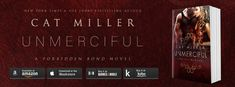 Unmerciful (The Forbidden Bond #3) by Cat Miller