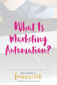What is marketing automation? Email Marketing Services, Email Marketing Strategy, Business Marketing, Online Business, Content Marketing, Business Tips, Online Marketing, Social Media Automation, Marketing Automation