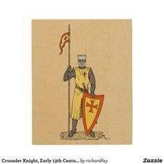Crusader Knight, Early 13th Century Wood Wall Decor.  40% Off Wood Wall Art  USE CODE: AMAZINGWALLZ Offer is valid through July 10, 2017, 11:59 PM PT.  #Zazzle #wood_wall_art #wood_print #knight #medieval_knight #crusader_knight #13th_century_knight #crusader