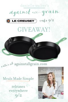 celebrate the release of Meals Made Simple than with some beautiful cookware! ... a 10 1/4-inch Cast Iron Enameled Skillet for 2 lucky winners and you will get to choose the color!