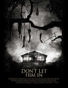 Don't Let Him In 2011 - Horror Movies - Film Germany Netflix Horror, Best Horror Movies, Dc Movies, Horror Films, Scary Movies, Movies To Watch, Good Movies, Terrifying Movies, Terror Movies