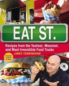 Eat Street Cookbook: Recipes from Food Trucks