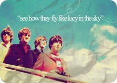 Lucy In The Sky With Diamonds ~ The Beatles