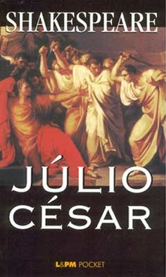 Blog do Professor Andrio: LIVRO: JÚLIO CÉSAR- WILLIAN SHAKESPEARE