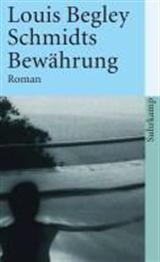 Schmidts Bewährung - Louis Begley - Romane & Erzählungen - Bücher Deutsch - Bücher - exlibris.ch ‐ online portofrei bestellen