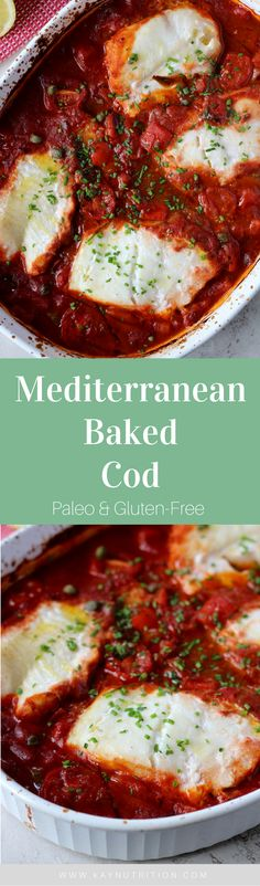 This one-pan Mediterranean Baked Cod perfectly pairs a rich tomato sauce with light and flaky fish for a simple yet delicious dinner idea. Baked Cod Recipes, Paleo Recipes Easy, Gluten Free Recipes For Dinner, Dairy Free Recipes, Fish Recipes, Vegetarian Recipes, Easy Weeknight Meals, Easy Healthy Dinners, Easy Dinners