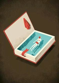 Dive into a good book, and immerse yourself.
