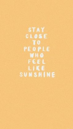quotes about sunshine Motivacional Quotes, Cute Quotes, Happy Quotes, Best Quotes, Good Mood Quotes, Grateful Quotes, Sunday Quotes, Random Quotes, People Quotes